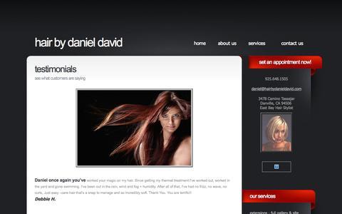 Screenshot of Testimonials Page hairbydanieldavid.com - Testimonials on the work of Daniel David East Bay hair stylist - captured Oct. 5, 2014