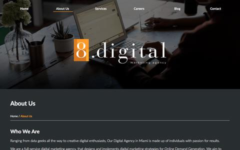 Screenshot of About Page 8.digital - 8.digital – Full Service Digital Marketing located in Miami - captured Nov. 13, 2017