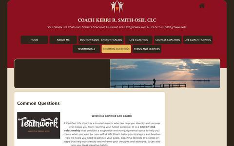 Screenshot of FAQ Page kerrirsmith.com - Common Questions: FAQS – Life Coach, Professional Life Coach, Find a Life Coach | Get a Life Coach - Certified Coach | Los Angeles CA - captured Sept. 28, 2018