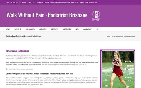 Screenshot of Services Page walkwithoutpain.com.au - Best Podiatrist Treatment in Brisbane | Walk Without Pain - captured Feb. 16, 2016