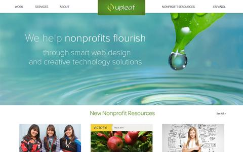 Screenshot of Home Page upleaf.com - Upleaf | We help nonprofit organizations increase their impact through strategic online communication and technology solutions. - captured Oct. 7, 2014