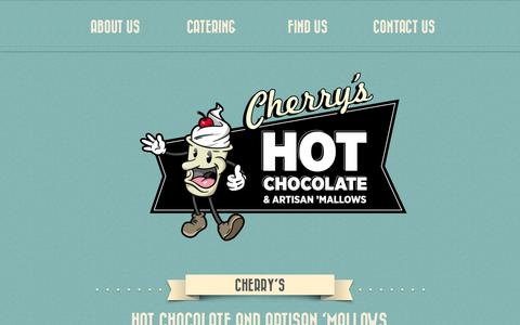 Screenshot of Home Page About Page Contact Page cherryshotchocolate.com - Cherry's Hot Chocolate - captured Oct. 5, 2014