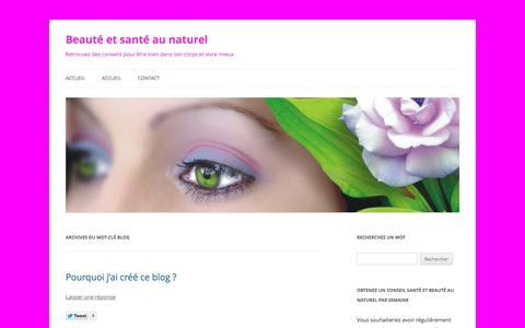 Screenshot of Blog beaute-et-sante-au-naturel.com - Blog - captured Nov. 5, 2014