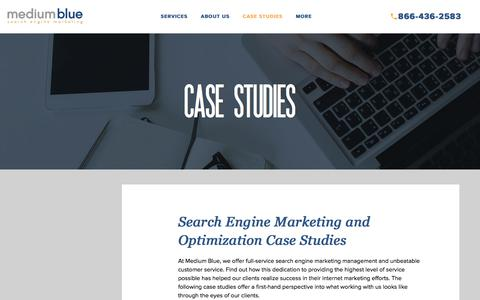 Screenshot of Case Studies Page mediumblue.com - Search Engine Marketing and Optimization Case Studies | Medium Blue - captured June 10, 2017