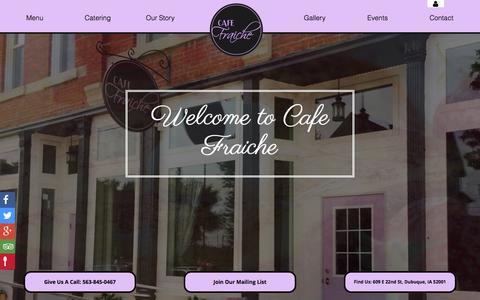 Screenshot of Home Page cafefraiche.com - Cafe Fraiche | French Cafe | Dubuque, IA - captured Dec. 6, 2015