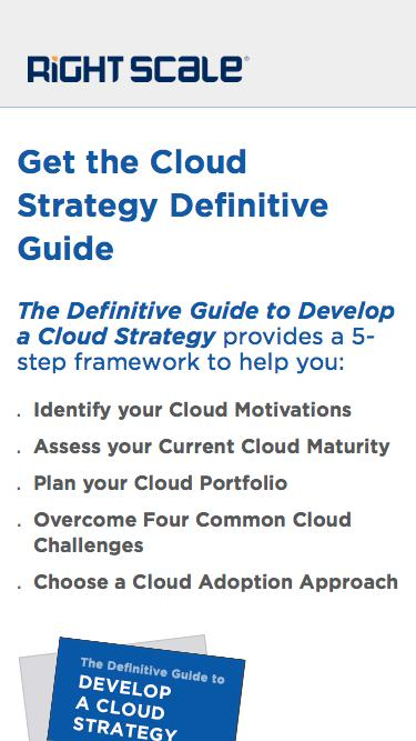 Get the Cloud Strategy Definitive Guide by RightScale