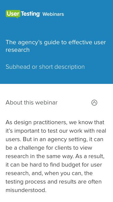 OnDemand Webinar - The agency's guide to effective user research | UserTesting