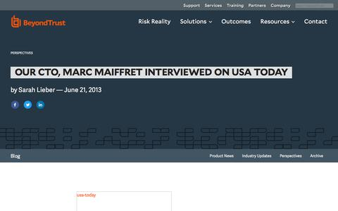 Screenshot of Blog beyondtrust.com - Our CTO, Marc Maiffret Interviewed on USA Today | BeyondTrust - captured Dec. 14, 2019