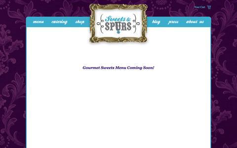 Screenshot of Menu Page sweetsandspurs.com - Sweets & Spurs — Gourmet Sweets - captured Sept. 30, 2014