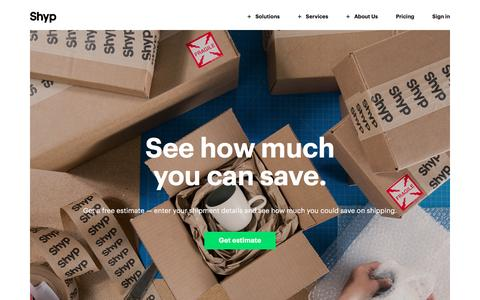 See How Much You Can Save | Shyp