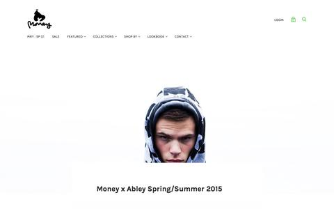 Money x Abley Spring/Summer 2015 — MONEY