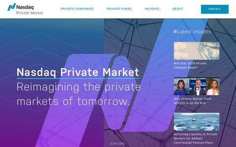 Screenshot of Home Page nasdaqprivatemarket.com - Liquidity Solutions for Private Capital Markets - Nasdaq Private Market - Nasdaq Private Market - captured Sept. 22, 2018