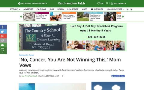 Screenshot of patch.com - 'No, Cancer, You Are Not Winning This,' Mom Vows - East Hampton, NY Patch - captured March 27, 2017