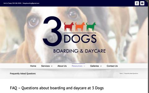 Screenshot of FAQ Page 3dogsboardinganddaycare.com - Frequently Asked Questions | 3 Dogs Boarding and Day Care - captured Oct. 20, 2018