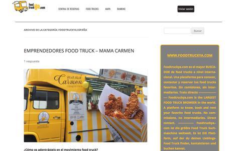 Screenshot of Blog foodtruckya.com - FOODTRUCKYA ESPAÑA Archives - Blog Foodtruckya - captured Nov. 27, 2017