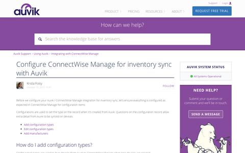 Screenshot of Support Page auvik.com - Configure ConnectWise Manage for inventory sync with Auvik – Auvik Support - captured Nov. 17, 2017