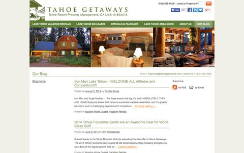 Screenshot of Blog tahoegetaways.com - Tahoe Resort Property Management | Blog - captured Oct. 27, 2014