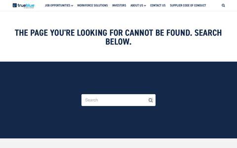 Screenshot of Jobs Page trueblue.com - 404 Page - captured Aug. 3, 2019