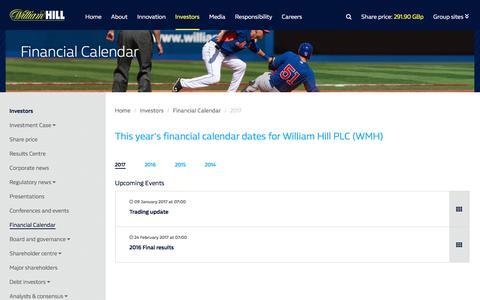 Screenshot of williamhillplc.com - William Hill PLC: 2017                 - Financial Calendar                 - Investors - captured Jan. 4, 2017