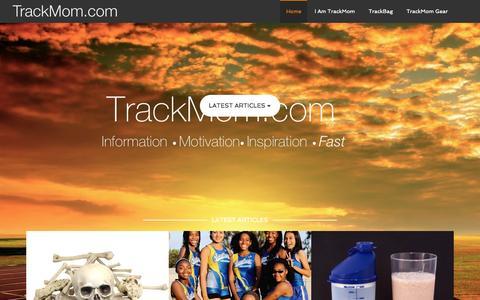 Screenshot of Home Page trackmom.com - TrackMom – Information Motivation Inspiration Fast - captured Oct. 10, 2015