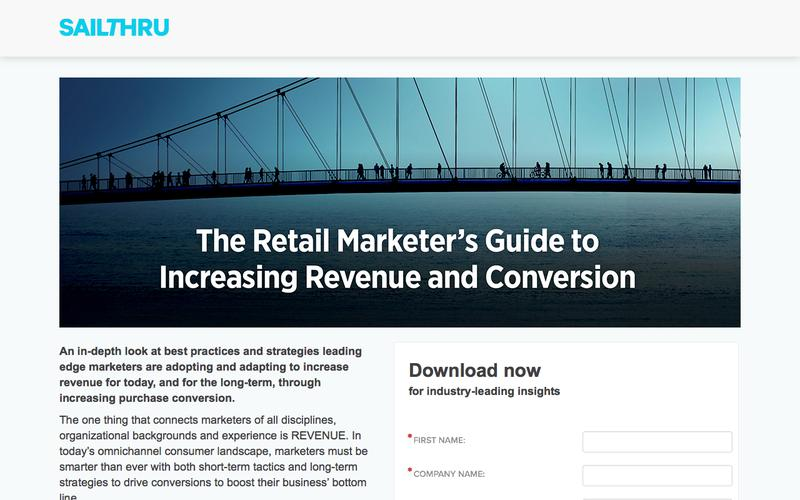 Sailthru - The Retail Marketer's Guide to Increasing Revenue and Conversion