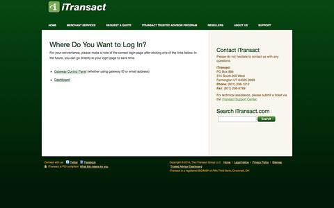 Screenshot of Login Page itransact.com - Where Do You Want to Log In? - iTransact Merchant Gateway Provider - captured Oct. 10, 2014
