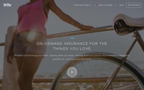 Screenshot of Home Page trov.com - Tr�v | On-demand Insurance For Your Things - captured Jan. 31, 2017