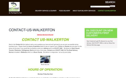Screenshot of Hours Page ontheroaddelivery.ca - Contact-Us-Walkerton | On The Road Delivery - captured Dec. 2, 2016