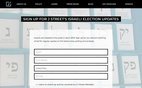Screenshot of Signup Page jstreet.org - Sign up for J Street's Israeli Election Updates | J Street - captured Dec. 28, 2018
