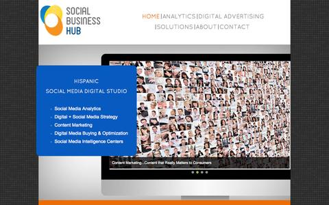 Screenshot of Home Page socialbusinesshub.com - Social Business Hub - Social Media for Hispanic Markets | Social Media Puerto Rico | Social Media Miami | Social Media Dominican Republic - captured Sept. 30, 2014
