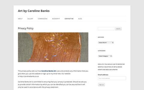 Screenshot of Privacy Page carolinebanks.co.uk - Caroline Banks Art Privacy Policy - captured July 16, 2018