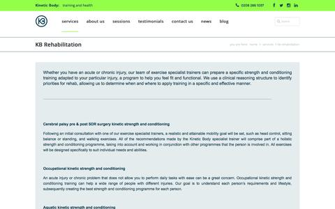Screenshot of Services Page kineticbody.co.uk - KB Rehabilitation | Kinetic Body - captured Oct. 27, 2014