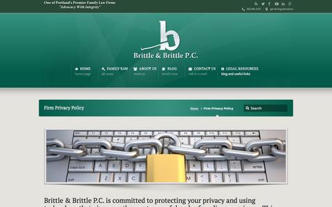 Screenshot of Privacy Page brittle-law.com - Firm Privacy Policy | Portland, Oregon Family Law Attorneys and Divorce Lawyers Brittle & Brittle P.C. | An Oregon Firm of Family Law, Child Custody, and Divorce Lawyers - captured Nov. 23, 2016
