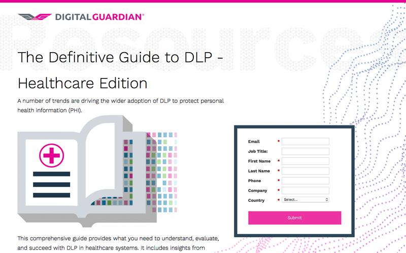 The Definitive Guide to Data Loss Prevention - Healthcare Edition