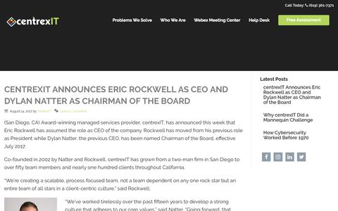 Screenshot of centrexit.com - centrexIT Announces Eric Rockwell as CEO and Dylan Natter as Chairman of the Board | centrexIT - captured Aug. 16, 2017