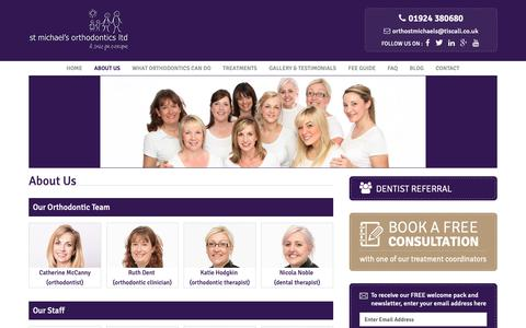 Screenshot of About Page stmichaelsorthodontics.co.uk - About Us – St. Michael's Orthodontics   Orthodontic Therapist, Orthodontist Wakefield, Dental Therapist - captured Oct. 18, 2018