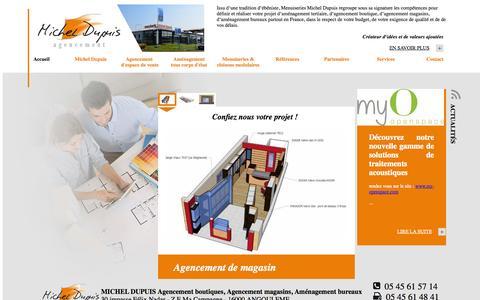 Screenshot of Home Page agencement-michel-dupuis.fr - Agencement et aménagement magasin, agencement boutique, aménagement bureau, aménagement tertiaire et restaurant : Michel Dupuis - captured Oct. 3, 2014