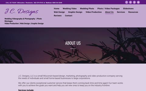 Screenshot of About Page jcdesignswi.com - About J.C. Designs - Wedding Video, Wedding Photo, Web & Graphic Design - captured Oct. 24, 2018