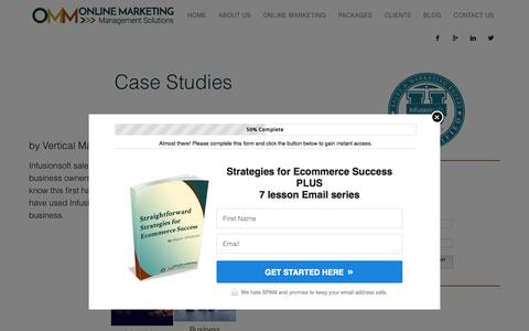 Screenshot of Case Studies Page ommsolutions.com - Case Studies - Online Marketing Management, Infusionsoft Sales and Marketing Expert, Social Media Consultant - ommsolutions.com - captured Aug. 4, 2015