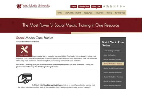 Screenshot of Case Studies Page webmediauniversity.com - Social Media Case Studies | Web Media University - captured Sept. 19, 2014