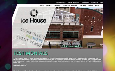 Screenshot of Testimonials Page icehouselouisville.com - Testimonials - Louisville Weddings and Events Venue - The Ice House - captured Feb. 16, 2016