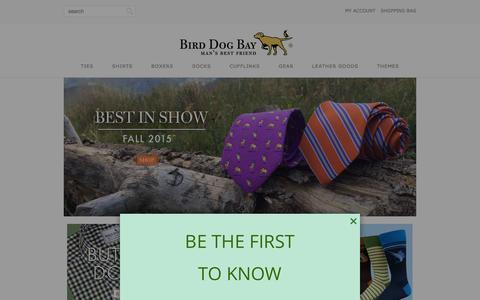 Screenshot of Home Page birddogbay.com - Bird Dog Bay Neckwear: 100% Printed Silk Tie s - captured Jan. 4, 2016