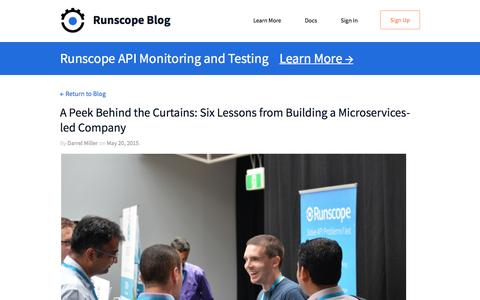 Screenshot of Blog runscope.com - A Peek Behind the Curtains: Six Lessons from Building a Microservices-led Company — Runscope Blog - captured Jan. 3, 2017