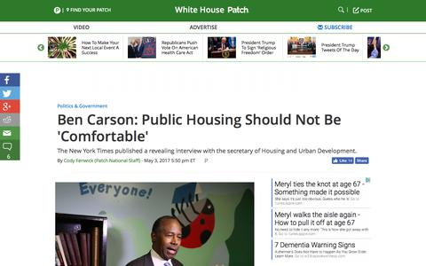 Screenshot of patch.com - Ben Carson: Public Housing Should Not Be 'Comfortable' - White House, US Patch - captured May 4, 2017