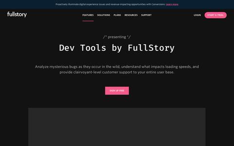 Screenshot of Developers Page fullstory.com - Dev Tools | Features | FullStory - captured Feb. 5, 2020