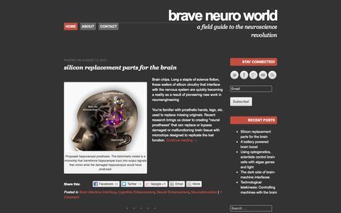 Screenshot of Home Page braveneuroworld.org - Brave Neuro World | a field guide to the neuroscience revolution - captured Jan. 28, 2015
