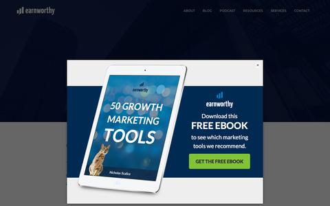 Screenshot of Services Page earnworthy.com - Growth Marketing Services | Earnworthy - captured July 15, 2018