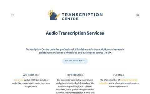Screenshot of Home Page transcriptioncentre.co.uk - Transcription Services UK | Transcription Centre - captured Sept. 21, 2018