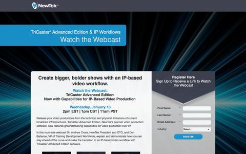 Screenshot of Landing Page newtek.com - NewTek   TriCaster Advanced Edition & IP Workflow Webcast - captured May 6, 2016