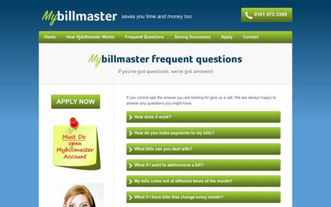 Screenshot of FAQ Page mybillmaster.co.uk - Mybillmaster frequent questions | Mybillmaster – Managed Bill Payment Service, Save Time and Money - captured Oct. 26, 2014